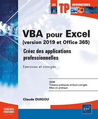 TP sur VBA pour Excel (version 2019 et Office 365) - Créez des applications professionnelles