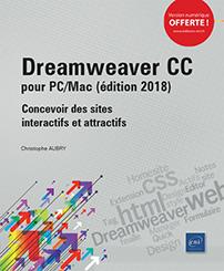 Dreamweaver CC pour PC/Mac (édition 2018) - Concevoir des sites interactifs et attractifs
