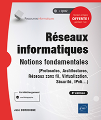 Réseaux informatiques - Notions fondamentales (8e édition)