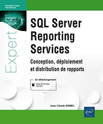 SQL Server Reporting Services - Conception, déploiement et distribution de rapports
