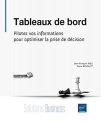 Tableaux de bord - Pilotez vos informations pour optimiser la prise de décision