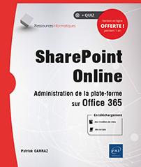 SharePoint Online - Administration de la plateforme sur Office 365