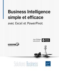 Business Intelligence simple et efficace - avec Excel et PowerPivot