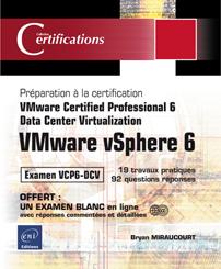 VMware vSphere 6 - Préparation à l'examen VCP6-DCV  - Data Center Virtualization