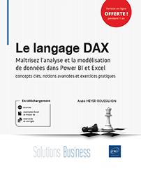 Le langage DAX - Maîtrisez l'analyse et la modélisation de données dans Power BI et Excel