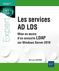 Les services AD LDS - Mise en oeuvre d'un annuaire LDAP sur Windows Server 2019