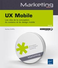 UX Mobile - Les clés de la conception, du contenu et du design mobile