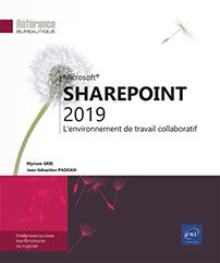 SharePoint 2019 - L'environnement de travail collaboratif
