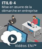 ITIL® 4 - Mise en œuvre de la démarche en entreprise | Editions ENI