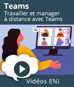 Travailler et manager à distance avec Teams -    Editions ENI
