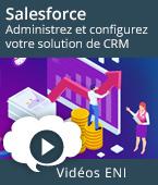 Salesforce - Administrez et configurez votre solution de CRM   Editions ENI