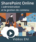 SharePoint Online - Fonctionnalités de base pour l'administration et la gestion de contenu   Editions ENI