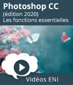Photoshop CC (édition 2020) - Les fonctions essentielles | Editions ENI