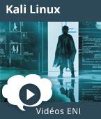 Kali Linux - Bien démarrer l'analyse de la sécurité de votre infrastructure | Editions ENI