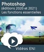 Photoshop (éditions 2020 et 2021) - Les fonctions essentielles | Editions ENI